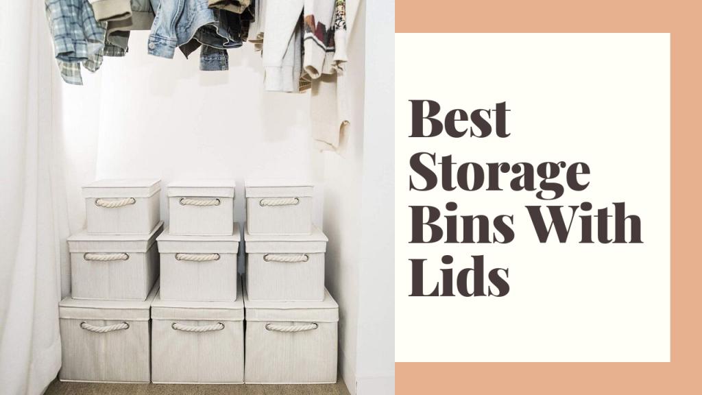 Best Storage Bins